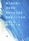 Midori Plays Bach Sonatas and Partitas for Solo Violin - DVD