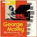 George Moxey Plays Music for Dancing...: Featuring Ernest Ranglin - CD