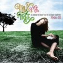 Milk of the Tree: An Anthology of Female Vocal Folk and Singer-songwriters - CD
