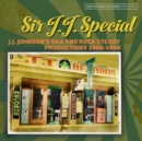 Sir J.J. Special: J.J. Johnson's Ska and Rock Steady Productions 1966-1968 - CD