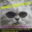 Missing Persians File: Guide Cats for the Blind Volume 2 - CD
