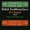 British Traditional Jazz at a Tangent: Rarities and Hidden Gems - CD