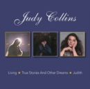 Living/True Stories and Other Dreams/Judith - CD