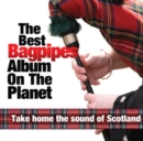 The Best Bagpipes Album On the Planet - CD