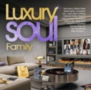 Luxury Soul Family - CD