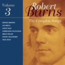 The Complete Songs of Robert Burns - 3 - CD