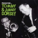 Presenting Tommy and Jimmy Dorsey - CD