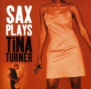 Sax Plays Tina Turner - CD