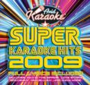 Super Karaoke Hits 2009 - CD