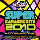 Super Karaoke Hits 2010 - CD