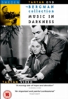Music in Darkness - DVD