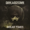 Dread Times (Bonus Tracks Edition) - Vinyl