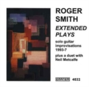 Extended Plays - Solo Guitar Improvisations 1993 - 1997 - CD
