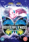 Butterfly Kiss - DVD
