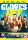 Gloves Off - DVD