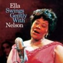 Ella Swings Gently With Nelson - CD