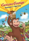 Curious George: Swings Into Spring - DVD