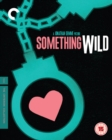 Something Wild - The Criterion Collection - Blu-ray