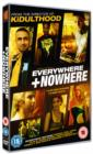 Everywhere and Nowhere - DVD