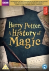 Harry Potter: A History of Magic - DVD
