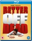 Better Off Dead - Blu-ray