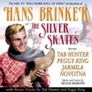 Hans Brinker Or the Silver Skates - CD