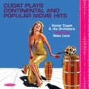 Cugat Plays Continental and Popular Movie Hits - CD