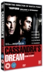 Cassandra's Dream - DVD