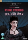 Pink String and Sealing Wax - DVD