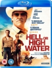 Hell Or High Water - Blu-ray