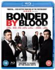 Bonded By Blood - Blu-ray
