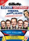 Gillette Soccer Saturday - Cheers, Jeers & Tears - DVD
