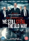 We Still Steal the Old Way - DVD