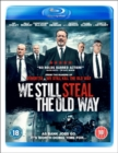 We Still Steal the Old Way - Blu-ray