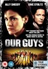 Our Guys - DVD