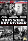 They Were Not Divided - DVD
