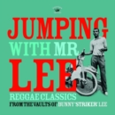 Jumping With Mr Lee: Reggae Classics from the Vault of Bunny 'Striker' Lee - Vinyl