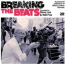 Breaking the Beats: A Personal Selection of West London Sounds: Compiled By Dave Lee & Will Fox - Vinyl