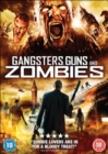 Gangsters, Guns and Zombies - DVD