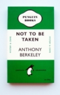 NOT TO BE TAKEN NOTEBOOK  GREEN - Book