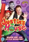 Justin's House: Where Are You Little Monster? - DVD