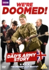 We're Doomed - The Dad's Army Story - DVD