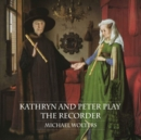 Michael Wolters: Kathryn and Peter Play the Recorder - CD