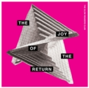 The Joy of the Return - CD