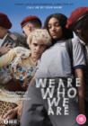We Are Who We Are - DVD