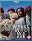 We Are Who We Are - Blu-ray