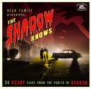 Then Shadow Knows: 34 Scary Tales from the Vaults of Horror - CD