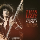 The Archives of Thin Lizzy: Legendary Songs from the Early Days - Vinyl