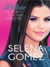 Selena Gomez: The Story of a Teenage Superstar - DVD