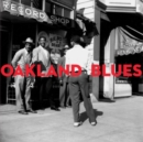Oakland Blues - Vinyl